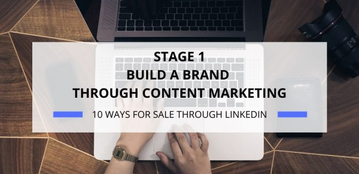 BUILD A BRAND THROUGH CONTENT MARKETING