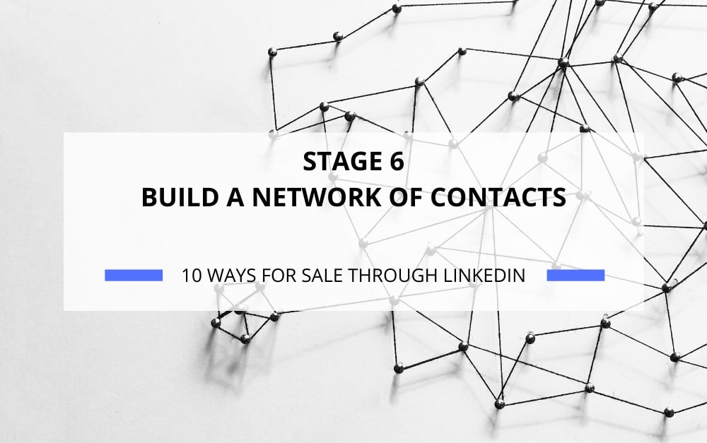 BUILD A NETWORK OF CONTACTS